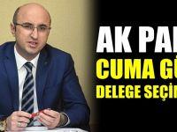 AK Parti Cuma günü delege seçiminde