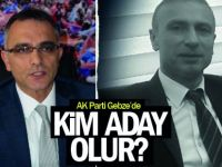 AK Parti Gebze'de kim aday olur?