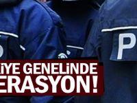 Türkiye genelinde operasyon!