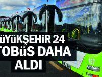 Büyükşehir 24 otobüs daha aldı