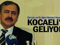 Bakan Eroğlu, Kocaeli'ye geliyor