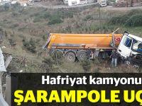 Hafriyat kamyonu şarampole uçtu
