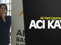 AK Parti Çayırova'nın acı kaybı