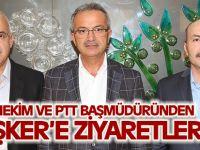 Başhekim ve PTT Başmüdüründen Köşker'e Ziyaretler