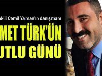 Yaman'ın danışmanı Ahmet Türk'ün mutlu günü