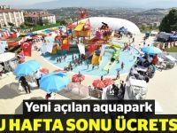 Aquapark açılışa özel ücretsiz olacak