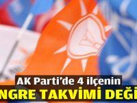 AK Parti'de 4 ilçenin kongre takvimi değişti