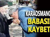 Karaosmanoğlu'nun baba acısı