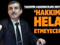 Taşdemir'den Akşenercilere tepki