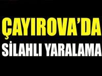 Çayırova'da silahlı yaralama