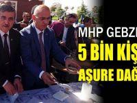 MHP Gebze 5 bin kişiye aşure dağıttı!