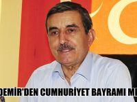 Taşdemir Cumhuriyet Bayramı mesajı
