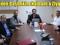 Gür'den Başhekim Nalbant'a Ziyaret!