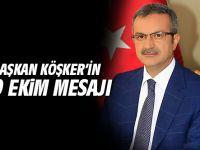 Başkan Köşker'in Cumhuriyet Bayramı Mesajı