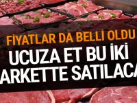 İşte ucuz etin satılacağı marketler