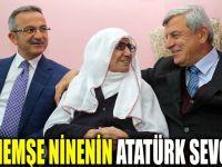 Menemşe Nine'nin Atatürk Sevgisi