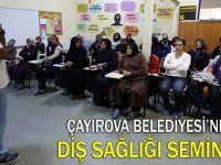Çayırova'dan diş sağlığı semineri