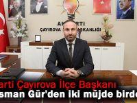 Ali Osman Gür'den iki müjde birden