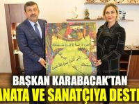 Karabacak'tan sanata ve sanatçıya destek