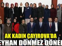 AK Kadın Çayırova'da Dönmez dönemi