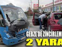 Gebze'de zincirleme kaza: 2 yaralı
