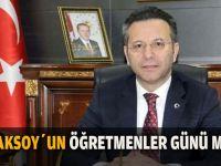 Vali Aksoy'dan Öğretmenler günü mesajı
