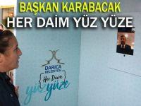 Başkan Karabacak, her daim yüz yüze