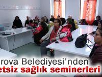 Çayırova Belediyesi'nin ücretsiz sağlık seminerleri