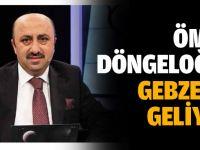 Ömer Döngeloğlu, Gebze'ye geliyor