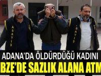 Adana'dan Gebze'ye ölü kadınla yolculuk yaptı!