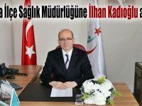 Darıca İlçe Sağlık Müdürlüğüne Kadıoğlu atandı