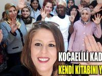 Kocaeli'de Kadınlar kendi Kitabını Yazıyor