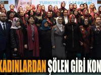 AK Kadınlardan şölen gibi kongre