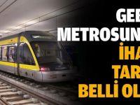 Gebze metrosunun ihale tarihi belli oldu!