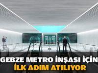 Gebze metrosu için ilk adım atılıyor