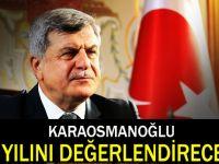 Karaosmanoğlu 4 yılını değerlendirecek!
