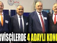 Servisçilerde 4 Adaylı Kongre!