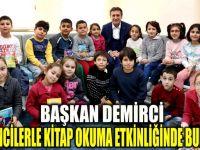Başkan Demrici, öğrencilerle kitap okudu
