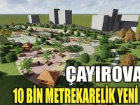 Çayırova'ya 10 bin metrekarelik park