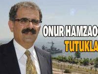 Onur Hamzaoğlu tutuklandı!