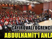 Çayırova'lı Öğrencilere Abdülhamid'i Anlattı