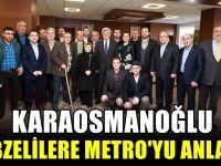 Karaosmanoğlu, Gebzelilere Metro'yu anlattı