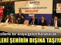 Karabacak'ın istişare toplantıları sürüyor