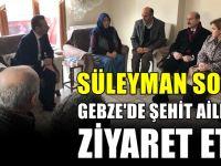 İçişleri Bakanı Gebzeli şehidin Ailesini ziyaret etti