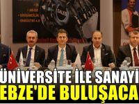 """""""Üniversite İle Sanayi"""" GTÜ'de Buluşacak"""