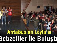 Antabus'un Leyla'sı Gebzeliler İle Buluştu