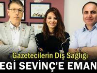 Gazeticilerin Diş Sağlığı , Megi Seviç'e emanet
