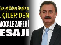 Başkan Çiler'den 18 Mart Çanakkale Mesajı