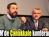 GKM'de Çanakkale konferansı