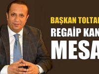Başkan Toltar'dan Regaip Kandili mesajı!